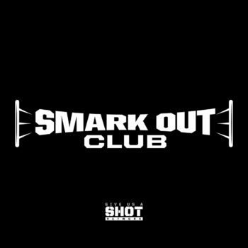 Smark Out Club
